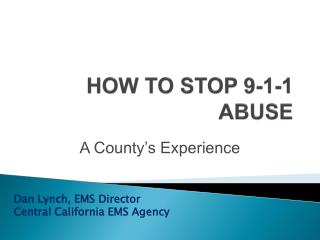 HOW TO STOP 9-1-1 ABUSE