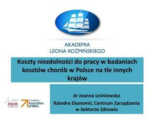 Koszty niezdolności do pracy w badaniach kosztów chorób w Polsce na tle innych krajów