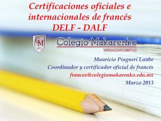 Certificaciones oficiales e internacionales de francés DELF - DALF