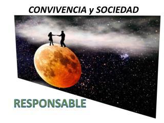 CONVIVENCIA y SOCIEDAD
