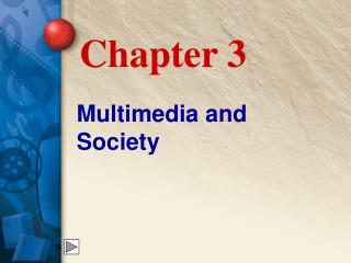 Multimedia and Society