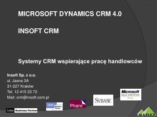 Microsoft Dynamics CRM  4.0 Insoft CRM Systemy CRM wspierające pracę handlowców