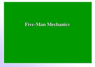 Five-Man Mechanics