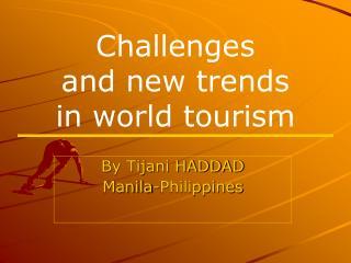 By Tijani HADDAD Manila-Philippines