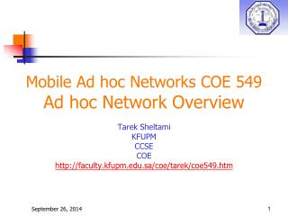 Mobile Ad hoc Networks COE 549 Ad hoc Network Overview