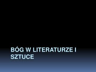 B�g w literaturze i sztuce