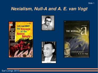 Nexialism, Null-A and A. E. van Vogt