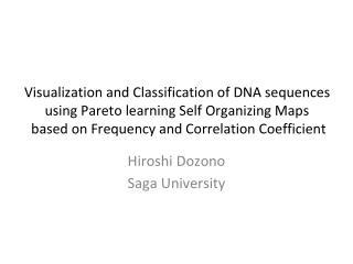 Hiroshi Dozono Saga University