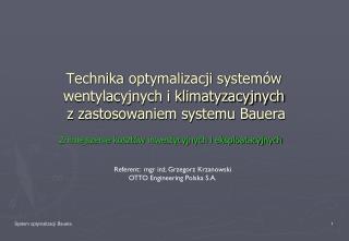 Technika optymalizacji systemów wentylacyjnych i klimatyzacyjnych  z zastosowaniem systemu Bauera