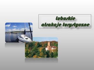 Lubuskie  atrakcje turystyczne