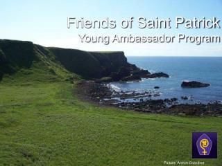 Friends of Saint Patrick Young Ambassador Program