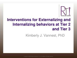 Interventions for Externalizing and Internalizing behaviors at Tier 2 and Tier 3