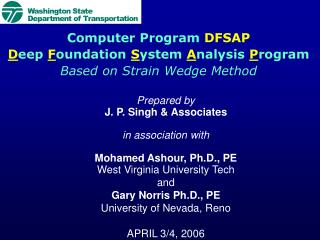Prepared by J. P. Singh & Associates in association with Mohamed Ashour, Ph.D., PE