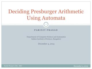 Deciding Presburger Arithmetic Using Automata