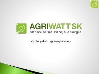 Výroba peliet zagrárnej biomasy