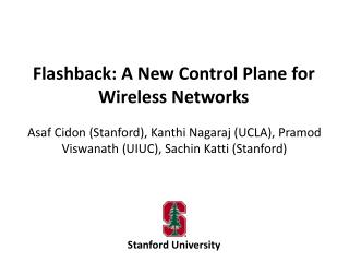 Flashback: A New Control Plane for Wireless Networks
