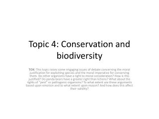 Topic 4: Conservation and biodiversity