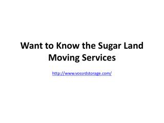 Sugar Land Moving services