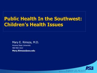 Public Health In the Southwest:  Children s Health Issues