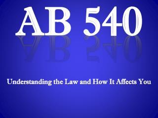 AB 540