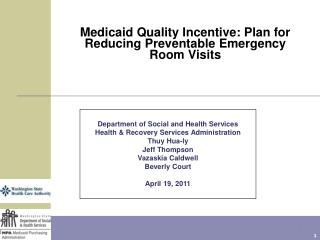 Medicaid Quality Incentive: Plan for Reducing Preventable Emergency Room Visits