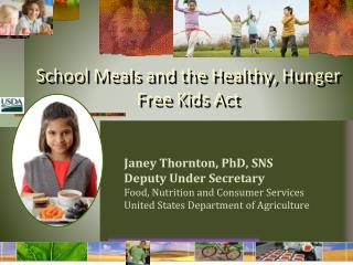 School Meals and the Healthy, Hunger Free Kids Act