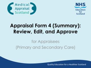 Appraisal Form 4 (Summary): Review, Edit, and Approve
