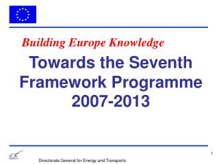 Towards the Seventh Framework Programme 2007-2013