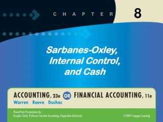 Sarbanes-Oxley, Internal Control, and Cash