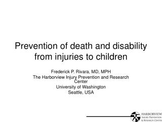 Prevention of death and disability from injuries to children