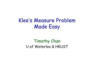 Klee�s Measure Problem  Made Easy