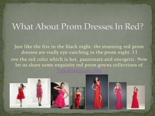 What About Prom Dresses in Red?