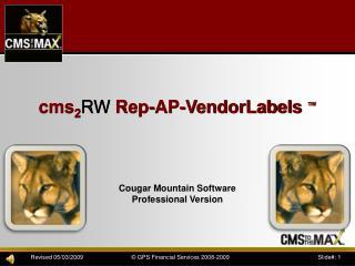cms 2 RW  Rep-AP-VendorLabels  ™