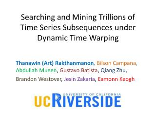 Searching and Mining Trillions of Time Series Subsequences under Dynamic Time  Warping