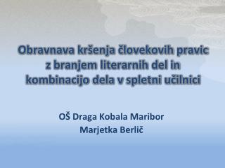 OŠ Draga Kobala Maribor Marjetka Berlič