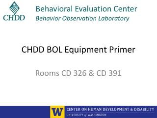 CHDD BOL Equipment Primer