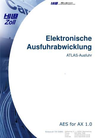 Elektronische Ausfuhrabwicklung ATLAS-Ausfuhr
