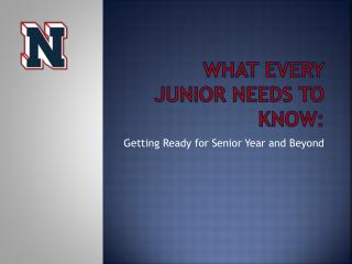 What Every Junior needs to know: