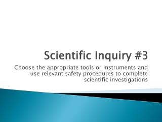 Scientific Inquiry #3