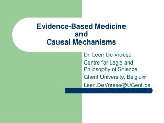 Evidence-Based Medicine and Causal Mechanisms