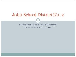 Joint School District No. 2