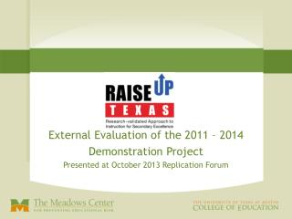 External Evaluation of the 2011 – 2014 Demonstration Project