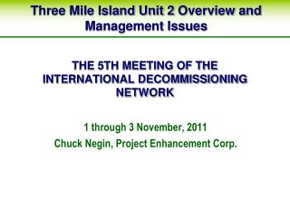 THE 5TH MEETING OF THE INTERNATIONAL DECOMMISSIONING NETWORK