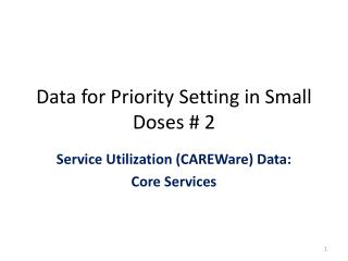 Data for Priority Setting in Small Doses # 2