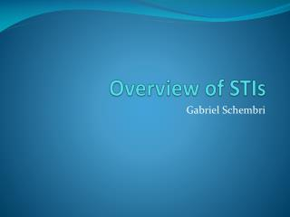 Overview of STIs