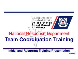 National Response Department Team Coordination Training