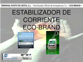 ESTABILIZADOR DE CORRIENTE ECO-BRAND