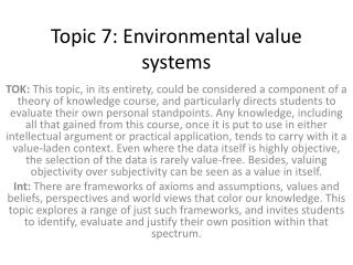 Topic 7: Environmental value systems