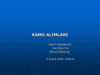 KAMU ALIMLARI