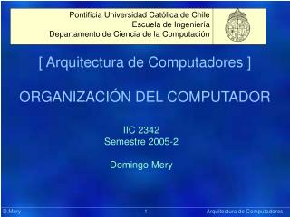[ Arquitectura de Computadores ] ORGANIZACIÓN DEL COMPUTADOR